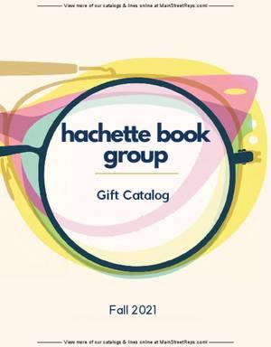 Hachette - Fall 2021 Gift Catalog