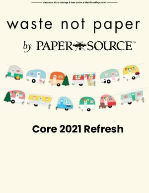 Waste Not Paper - Core 2021 Refresh