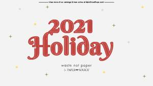 Waste Not Paper - Holiday 2021